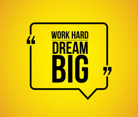 work hard dream big comment illustration design graphic Ilustração