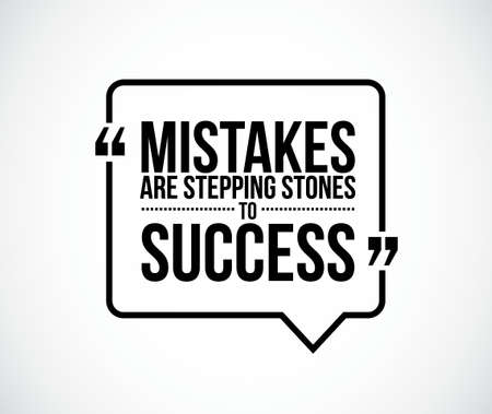 recite: mistakes are stepping stones to success quote illustration design graphic