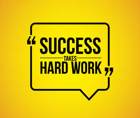 hard: success takes hard work quote illustration design graphic