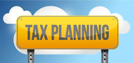 suggestions: tax planing yellow road sign illustration design graphic over a cloud sky