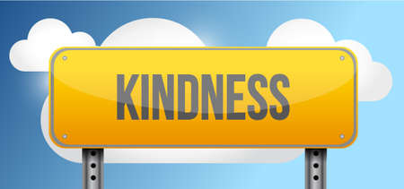kindness: kindness yellow street road sign illustration design
