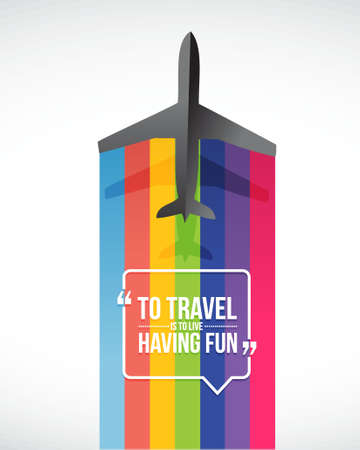 having fun: to travel is to live having fun plane illustration design graphic Illustration