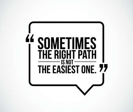 right path: the right path concept quote illustration design graphic