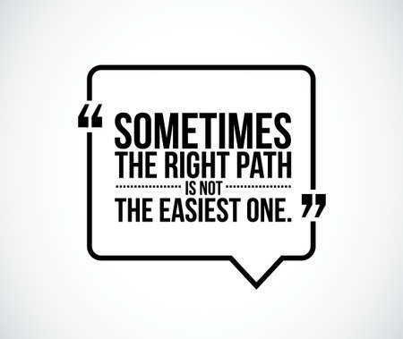 the right path: the right path concept quote illustration design graphic