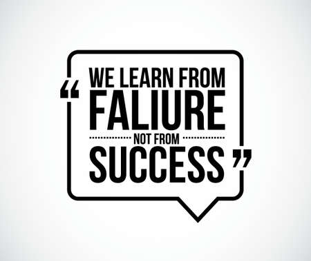 recite: we learn from failure not from success quote illustration design graphic