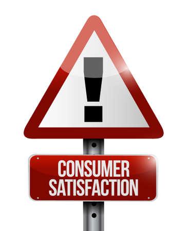 Consumer Satisfaction warning road sign concept illustration design graphic