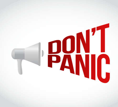 hysterical: dont panic megaphone message at loud. concept illustration design