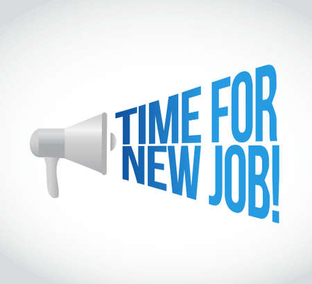 time for new job megaphone message at loud. concept illustration design Illusztráció