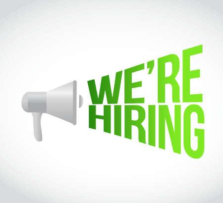 labor market: we are hiring megaphone message at loud. concept illustration design Illustration