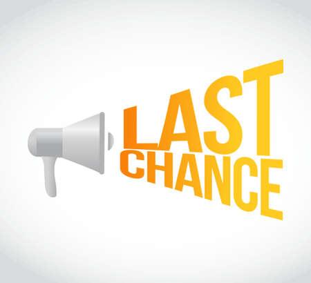 last chance megaphone message at loud. concept illustration design