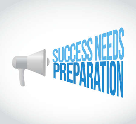 success needs preparation megaphone loudspeaker message illustration design graphic Ilustração