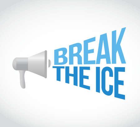 loudspeaker: break the ice megaphone loudspeaker message illustration design graphic