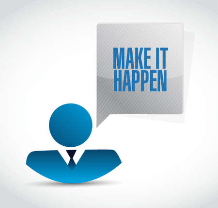 happening: make it happening businessman sign concept illustration design graphic