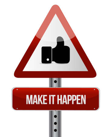 make it happening like road sign concept illustration design graphic 向量圖像