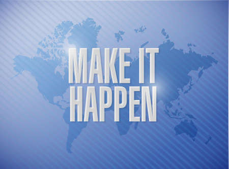 happening: make it happening world map sign concept illustration design graphic