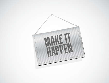 happening: make it happening banner sign concept illustration design graphic