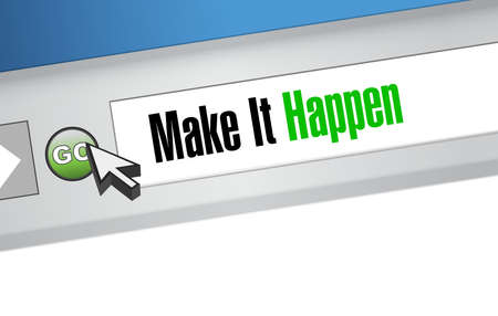 happening: make it happening browser sign concept illustration design graphic Illustration