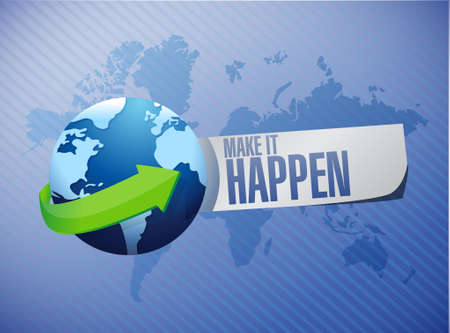 happening: make it happening globe sign concept illustration design graphic