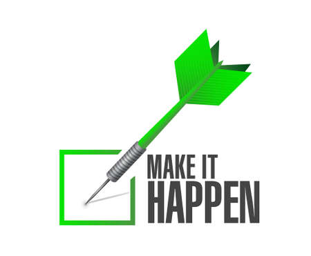 happening: make it happening approval dart sign concept illustration design graphic Illustration