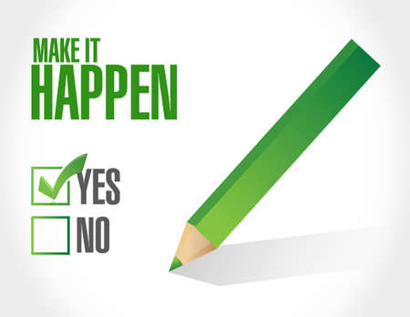 happening: make it happening approval sign concept illustration design graphic Illustration