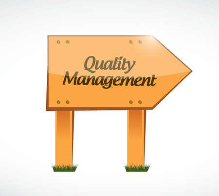 quality management: quality management wood sign concept illustration design graphic