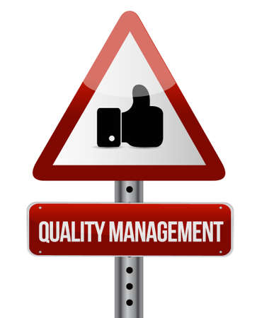 quality management: quality management warning road sign concept illustration design graphic