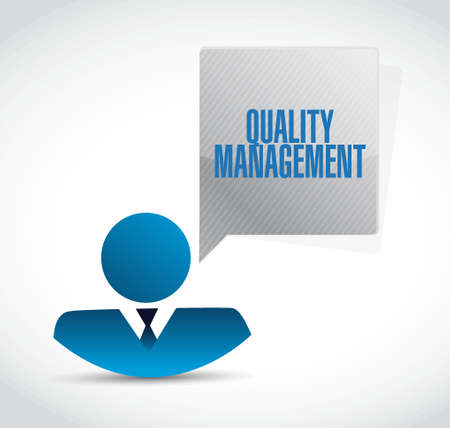 quality management: quality management businessman sign concept illustration design graphic
