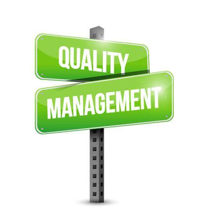 quality management: quality management street sign concept illustration design graphic Illustration