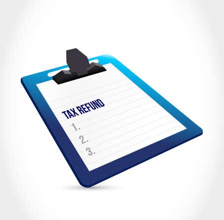 tax refund: tax refund clipboard illustration design graphic over a white background Illustration