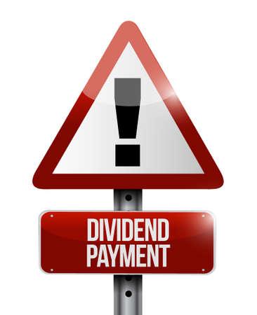 dividend: dividend payment warning sign concept illustration design graphic