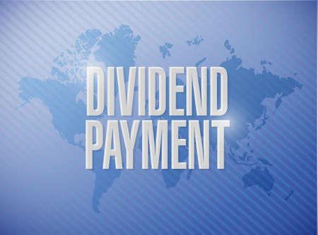 dividend: dividend payment world map sign concept illustration design graphic