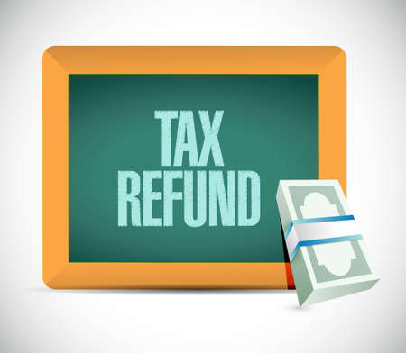 refund: tax refund sign illustration design graphic over a white background