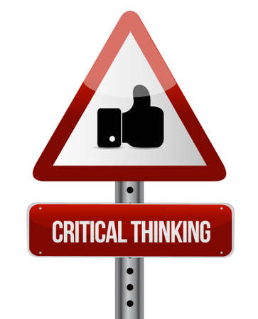 critical thinking: Critical Thinking like road sign illustration design graphic Illustration