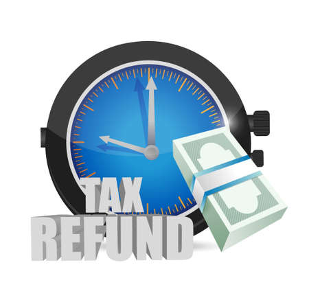 refund: tax refund time concept illustration design graphic over a white background