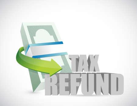 tax refund: bills tax refund illustration design graphic over a white background Illustration