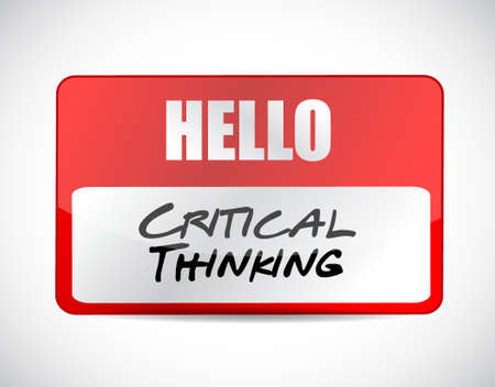 critical thinking: Critical Thinking name tag sign illustration design graphic