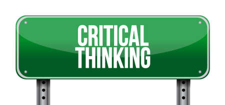 philosophy of logic: Critical Thinking road sign illustration design graphic