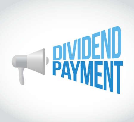 dividend: dividend payment megaphone message sign concept illustration design graphic