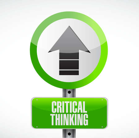 critical thinking: Critical Thinking road sign illustration design graphic
