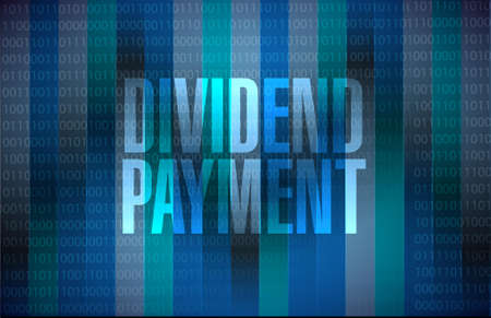 dividend: dividend payment binary background sign concept illustration design graphic