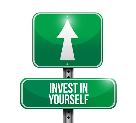 business sign: invest in yourself road sign message illustration design graphic Illustration