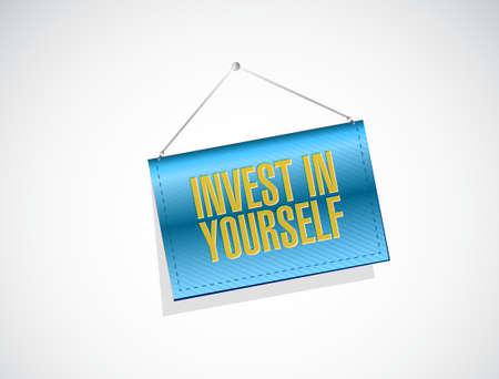 invest: invest in yourself banner sign message illustration design graphic Illustration