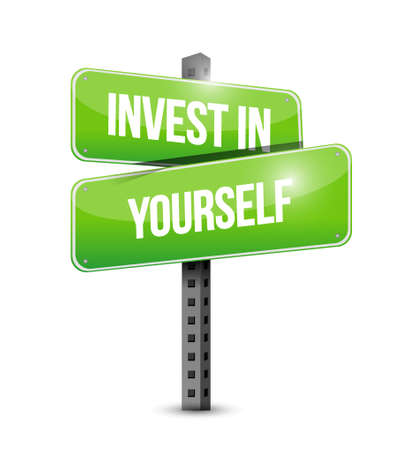 invest in yourself street sign message illustration design graphic