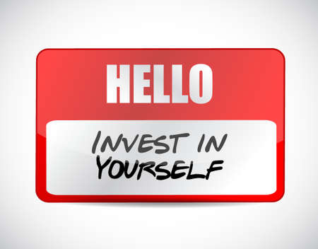 invest: invest in yourself name tag sign message illustration design graphic