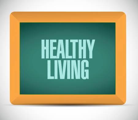 healthy living: healthy living chalkboard sign concept illustration design graphic