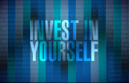 yourself: invest in yourself binary sign message illustration design graphic Illustration