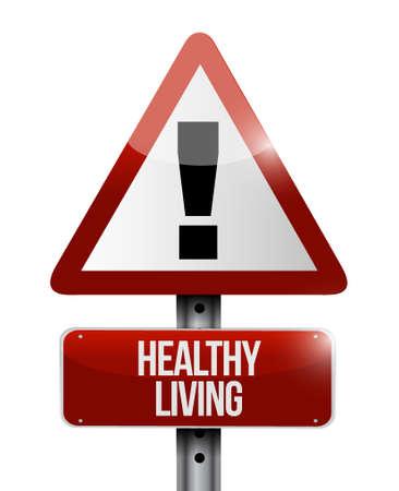 healthy living warning sign concept illustration design graphic