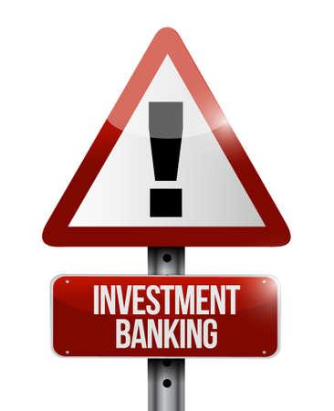 investment banking warning road sign concept illustration design graphic