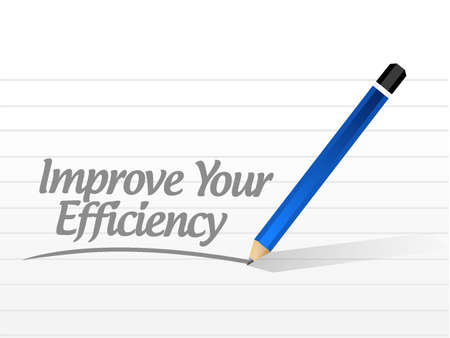 competent: Improve Your Efficiency message sign concept illustration design graph Illustration