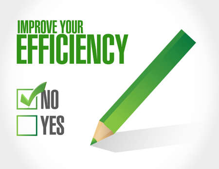 no Improve to Your Efficiency sign concept illustration design graph
